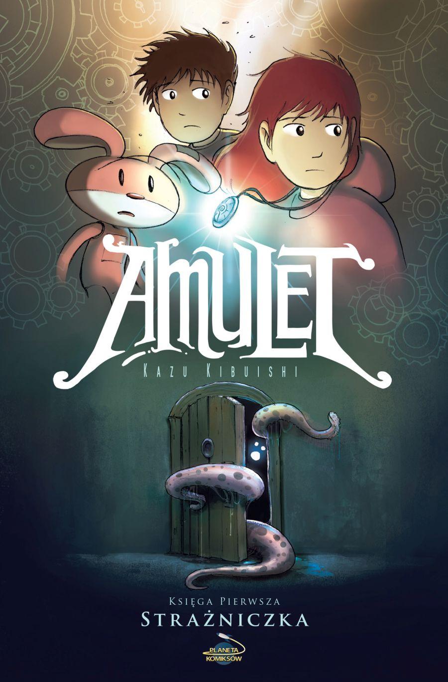 Amulet – księga pierwsza: Strażniczka