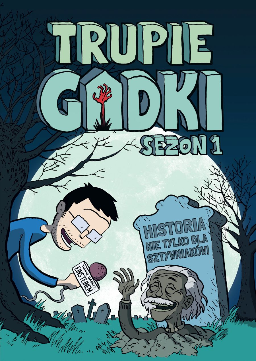 Trupie Gadki — sezon 1