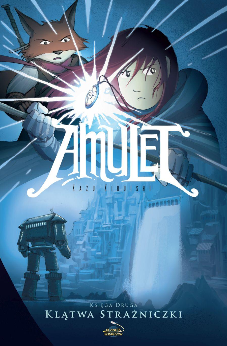 """""""Amulet: księga druga – Klątwa Strażniczki"""" znowu na stanie!"""