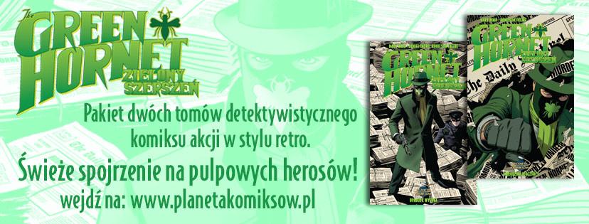 Komplet dwutomowej serii o Zielonym Szerszeniu już dostępny!
