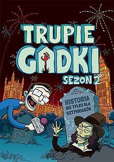 Rusza przedsprzedaż 2 sezonu Trupich Gadek!